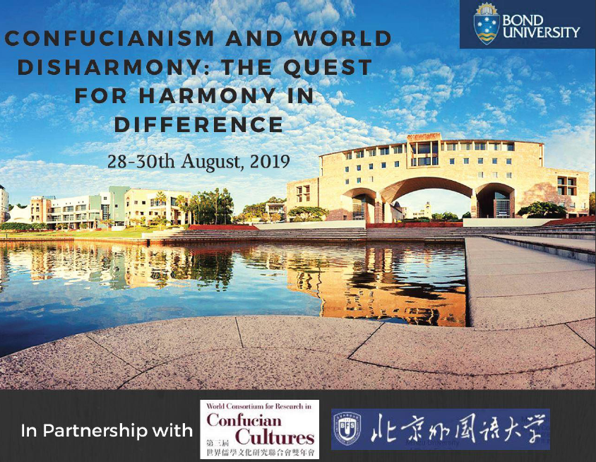 "Call for Papers, International Conference: ""Confucianism and World Disharmony – The Quest for Harmony in Difference"""