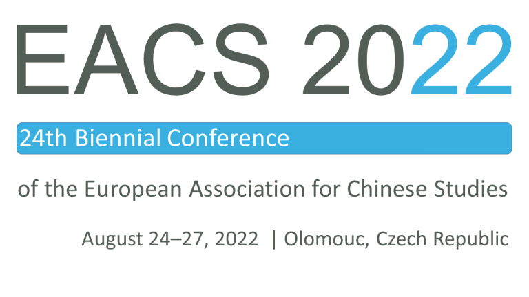 Call for Papers and Panels: The 24th Biennial Conference of the European Association for Chinese Studies (EACS)